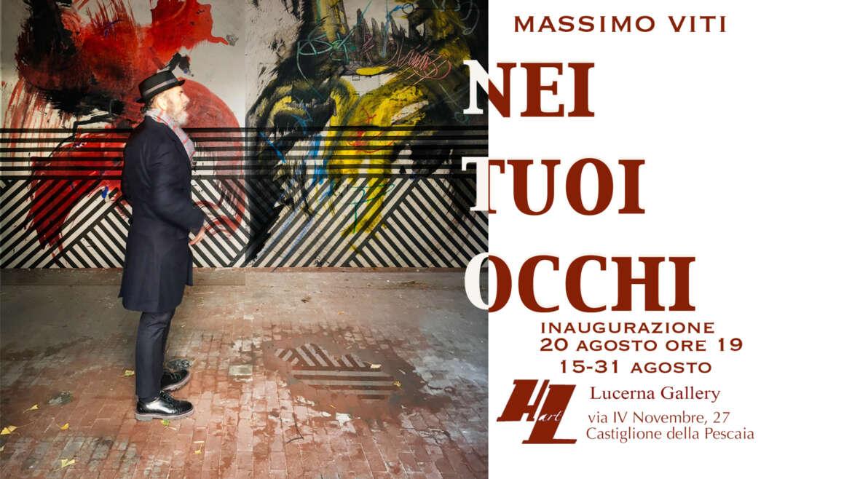 Nei Tuoi Occhi –            di Massimo Viti   –     Collezione Opere     dal 1983 al 2021